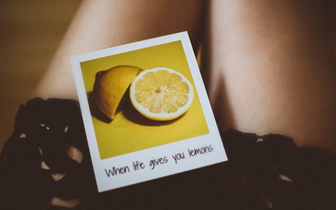 Kun elämä antaa sitruunoita